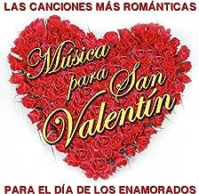 Las Canciones Mas Románticas. Música para San Valentín. Para el Día de los Enamorados