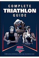 Complete Triathlon Guide Kindle Edition