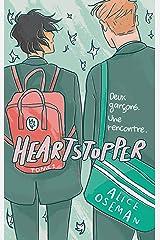 Heartstopper - Tome 1 - Deux garçons. Une rencontre. Format Kindle