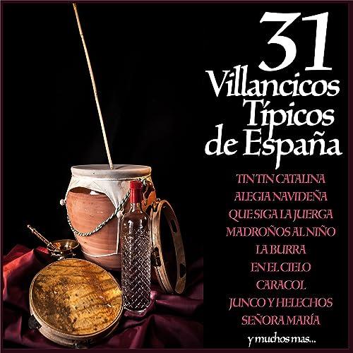 31 Villancicos Típicos de España Guitarra Española, Panderetas y ...