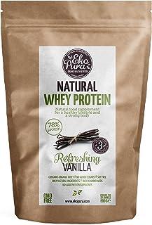 Natural Whey Protein - Refreshing Vanilla - 78% Proteína - Proteína de suero Orgánico - Sin Aditivos - Libre de GMO - Sin Soja - 500g