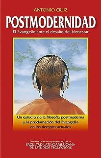Postmodernidad: El Evangelio ante el desafío del bienestar (Spanish Edition)