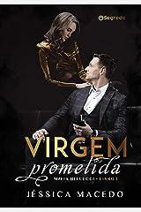 Virgem Prometida (Máfia Bellucci Livro 1) eBook Kindle