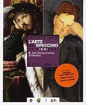 Scaricare Libri L'arte allo specchio. Per le Scuole superiori. Con ebook. Con espansione online: 2 PDF