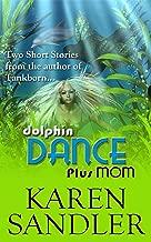Dolphin Dance (Short Story Sampler)
