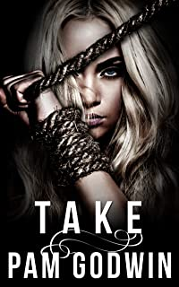Take (Deliver Book 5)