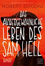 Das außergewöhnliche Leben des Sam Hell (German Edition)
