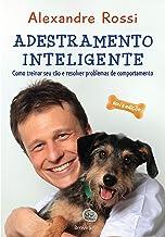 Adestramento inteligente: Como treinar seu cão e resolver problemas de comportamento