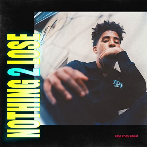 Nothing 2 Lose [Explicit]
