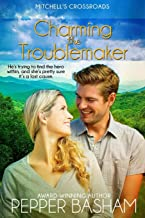 Charming the Troublemaker (Mitchell's Crossroads)