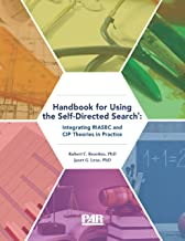 Handbook for Using the Self-Directed Search®: Integrating RIASEC and CIP Theories in Practice