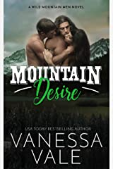 Mountain Desire (Wild Mountain Men Book 3) Kindle Edition