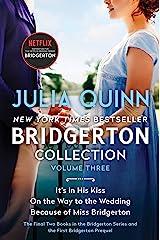 Bridgerton Collection Volume 3: The Last Two Books in the Bridgerton Series and the First Bridgerton Prequel (Bridgertons) Kindle Edition