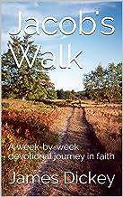 Jacob's Walk: A week-by-week devotional journey in faith