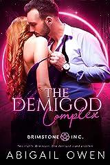 The Demigod Complex (Brimstone INC Book 1) Kindle Edition