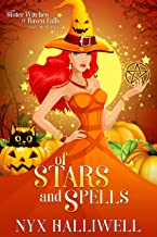 Of Stars and Spells: Sister Witches of Raven Falls Cozy Mystery Series, Book 3