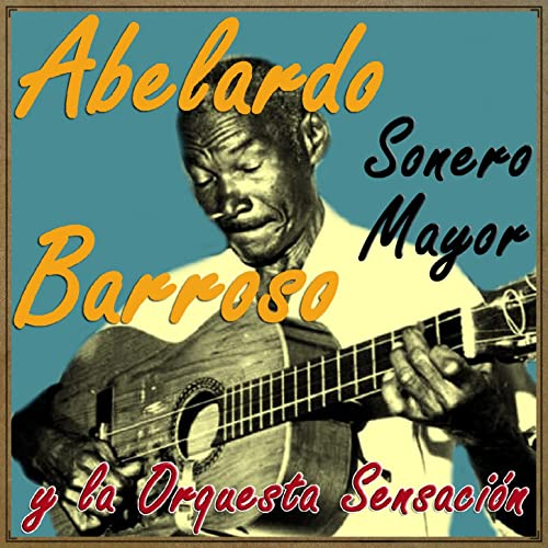 7fb167a27 El Fantasma del Circo (Cha Cha Cha) by Abelardo Barroso & Rolando ...