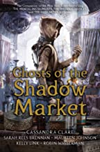 Best ghosts of the shadow market books Reviews