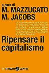 Ripensare il capitalismo (Italian Edition) Format Kindle