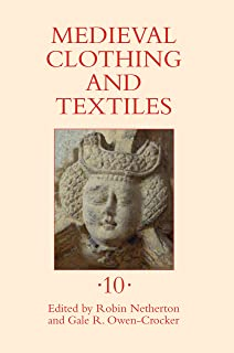 Medieval Clothing and Textiles 10 (English Edition)