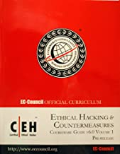 Ethical Hacking & Countermeasures Courseware Guide V6.0 Volume 1, Exam 312-50. (Ec-council Official Curriculum)