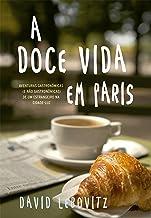 A doce vida em Paris (Portuguese Edition)