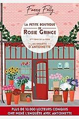 La petite boutique de Rosie Gringe: Le 2ème tome des enquêtes d'Antoinette (Les enquêtes d'Antoinette) Format Kindle