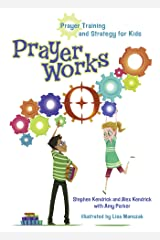 PrayerWorks: Prayer Strategy and Training for Kids Kindle Edition
