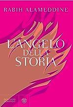 L'Angelo della Storia (Italian Edition)