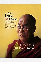 The Dalai Lama's Little Book of Wisdom Kindle Edition
