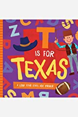 T is for Texas: A Lone Star State ABC Primer Board book