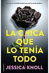 La chica que lo tenía todo (Best seller / Thriller) (Spanish Edition) eBook Kindle