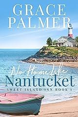 No Home Like Nantucket (A Sweet Island Inn Book 1) Kindle Edition