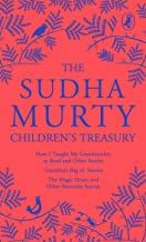 The Sudha Murty Children's Treasury: 3-in-1 book combo, Short-Story Collection for Children Including the Most-Loved Grand...
