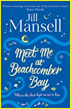 Meet Me at Beachcomber Bay: The feel-good bestseller to brighten your day (English Edition)