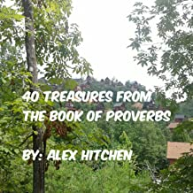 40 Treasures from the Book of Proverbs