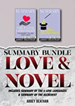 Summary Bundle: Love & Novel: Includes Summary of The 5 Love Languages & Summary of The Alchemist