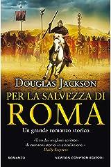 Per la salvezza di Roma Formato Kindle