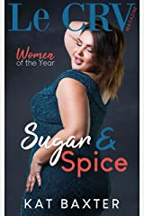 Sugar and Spice: (a Sports/Curvy Girl One-night-stand romance) (Le CRV Magazine Women of the Year Book 1) Kindle Edition