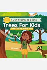 Trees For Kids: Trees Have Many Jobs: Level 1 Reading Books For Children (I Can Read Kids Books Book 7) Kindle Edition