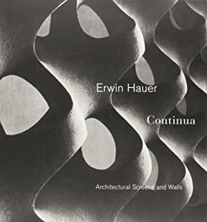 Erwin Hauer: Continua - Architectural Screen and Walls