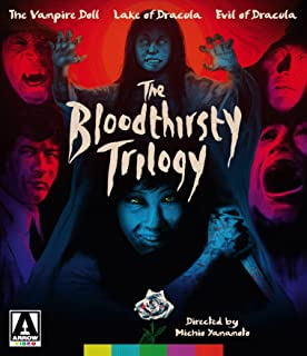 The Bloodthirsty Trilogy The Vampire Doll, Lake of Dracula, and Evil of Dracula
