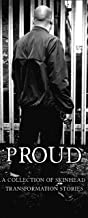 Proud: A Collection of Skinhead Transformation Stories