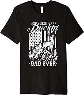 Best Buckin Dad Ever T-Shirt Deer Hunting Father's Day Gift