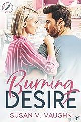 Burning Desire: Bay Shore: Book 1 Kindle Edition