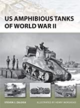 US Amphibious Tanks of World War II (New Vanguard Book 192)