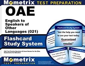 OAE English to Speakers of Other Languages (021) Flashcard Study System: OAE Test Practice Questions & Exam Review for the Ohio Assessments for Educators (Cards)