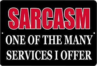 Rogue River Tactical Funny Sarcastic Metal Tin Sign Wall Decor Man Cave Bar Sarcasm One of The Many Services I Offer