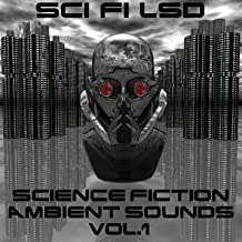 Science Fiction Ambient Sounds, Vol.1 (66 Tracks, a Extraterrestrial Soundtrack Into Space)