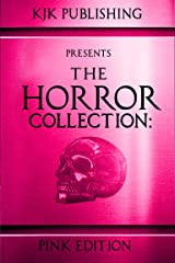 The Horror Collection: Pink Edition (English Edition) eBook Kindle